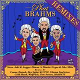 Phat Brahms (The Remixes)