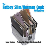 The Fatboy Slim - Norman Cook Collection