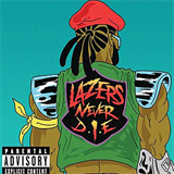 Lazers Never Die