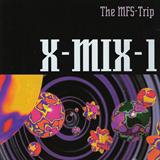 X-Mix-1 - The MFS-Trip